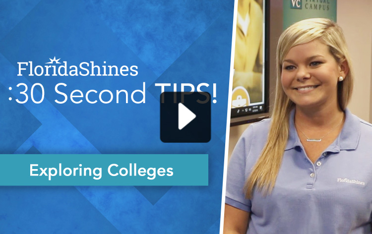 FloridaShines 30 Second Tip - Exploring Colleges