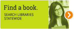 Find a book—Search libraries statewide